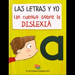 Las letras y yo. Un cuento sobre la dislexia